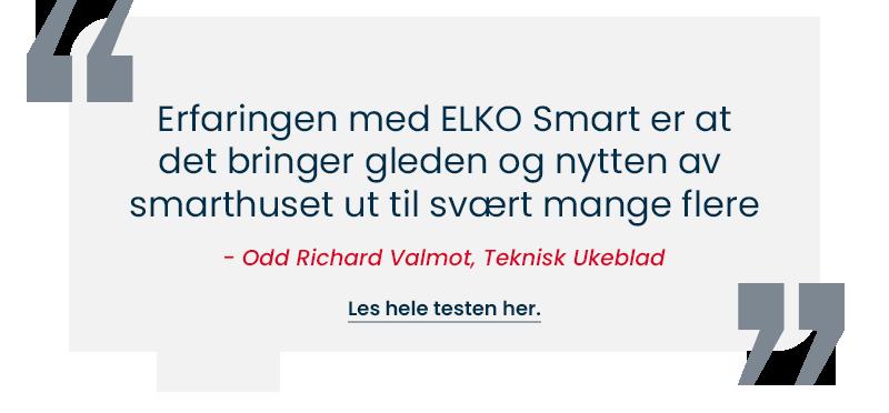 Sitat, test av smarthus, teknisk ukeblad, ELKO Smart